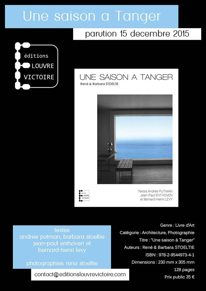 Une saison à Tanger - BHL Putman Stoeltie Enthoven - Nouveauté 2016